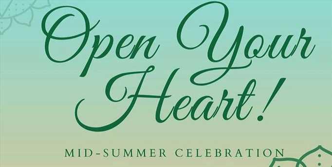 Open the Heart - Mid-Summer Sacred Celebration Retreat