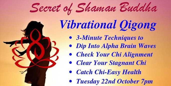 Vibrational QiGong - Leigh Buddhist Centre