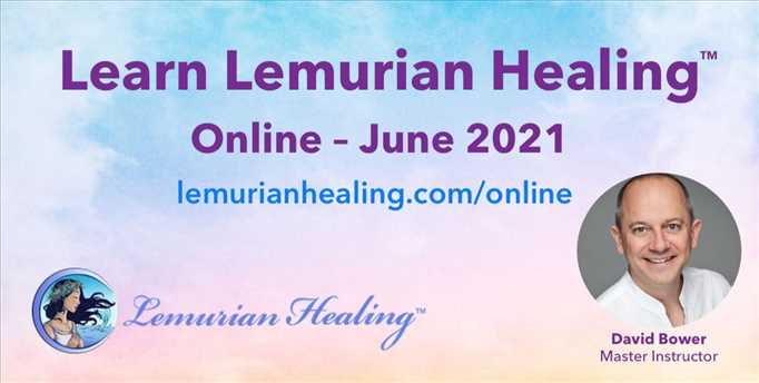 Lemurian Healing™ Certified Distance Healing Practitioner Course  - 12:00pm - 4:00pm Hawaii time