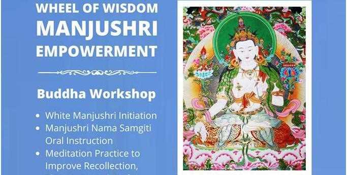 Wheel of Wisdom - Manjushri Empowerment - Buddha Workshop