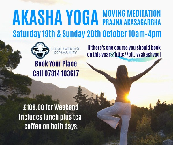 Akasha Yoga, Moving Meditation Prajna Akasagarbha - Leigh Buddhist Centre