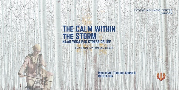 The Calm Within the Storm: Naad Yoga for Stress Relief