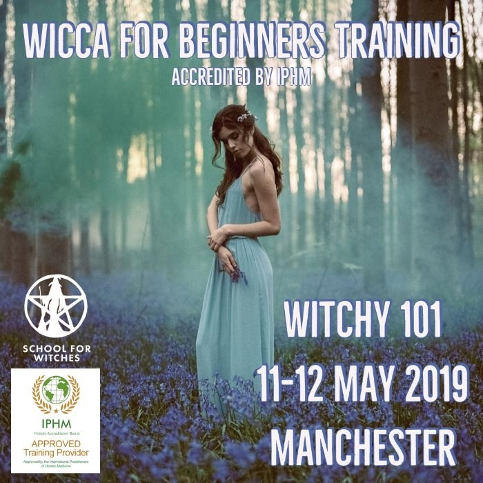 Wicca for Beginners - 5 x 2 day modules (Witchy 101, 102, 103, 104 & 105) As seen in Spirit and Destiny Magazine