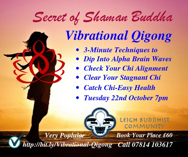 Vibrational QiGong - Leigh Buddhist Centre