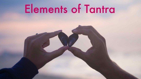 Elements of Tantra: Living Consciously