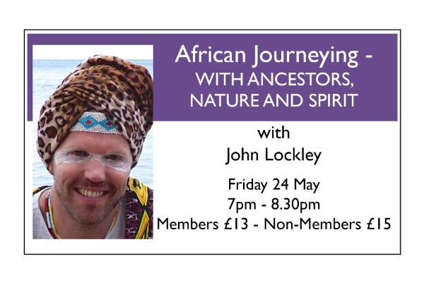African Journeying WITH ANCESTORS, NATURE AND SPIRIT