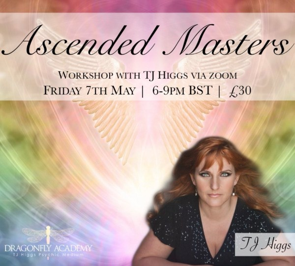 TJ Higgs - Ascended Masters Online Workshop - Friday 7th May - 6PM - 9PM