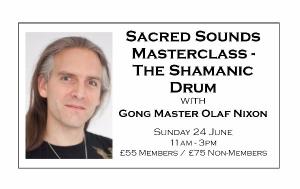 Sacred Sound Master Class - The Shamanic Drum