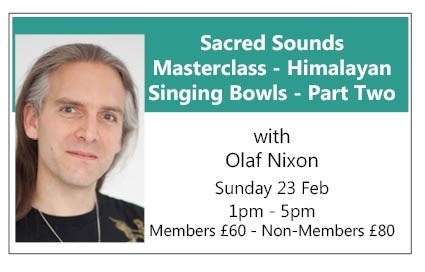 Sacred Sounds Masterclass HIMALAYAN SINGING BOWLS - PART TWO