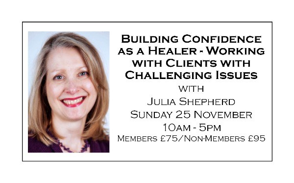 Building Confidence as a Healer - Working with Clients with Challenging Issues