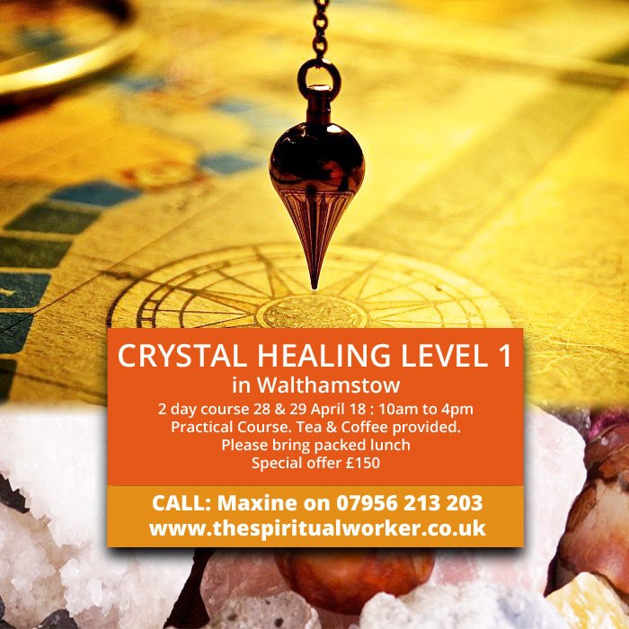 Crystal Healing Level 1 in Walthamstow