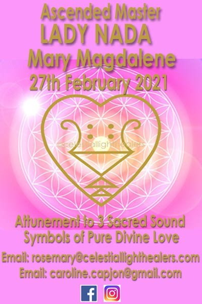 Ascended Master Lady Nada, Mary Magdalene, attunement to 3 Sacred Sound Symbols of Pure Divine Love