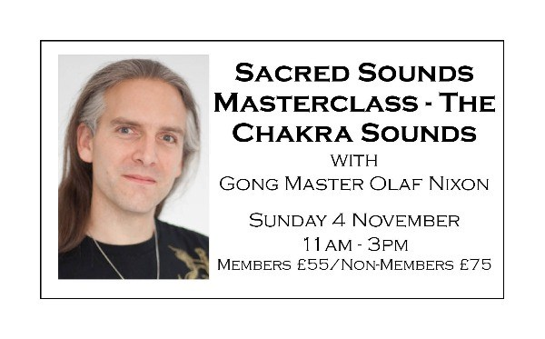 Sacred Sound Master Class - The Chakra Sounds