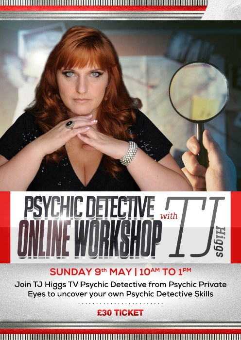 Online Workshops with TJ Higgs -  Psychic Detective Workshop - 9th May 2021