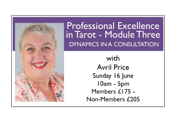 Professional Excellence in Tarot - Module Three: DYNAMICS IN A CONSULTATION