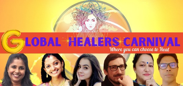 Global Healers Carnival - Are You Ready to Experience a Soul Rejuvenation with 8 Healing Sessions in 2 Days?