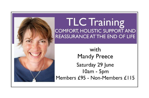 TLC Training from the Soul Midwives' School - COMFORT, HOLISTIC SUPPORT AND REASSURANCE AT THE END OF LIFE