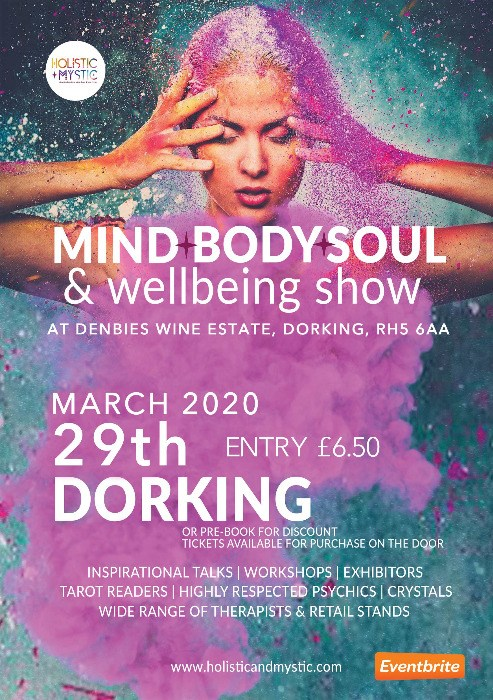 Dorking Mind, Body & Soul Show - Sunday 29th March 2020