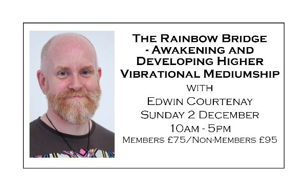 The Rainbow Bridge - Awakening and Developing Higher Vibrational Mediumship