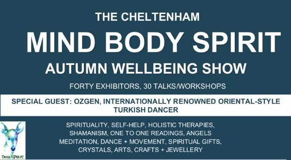 The Cheltenham Mind Body Spirit Autumn Wellbeing Show