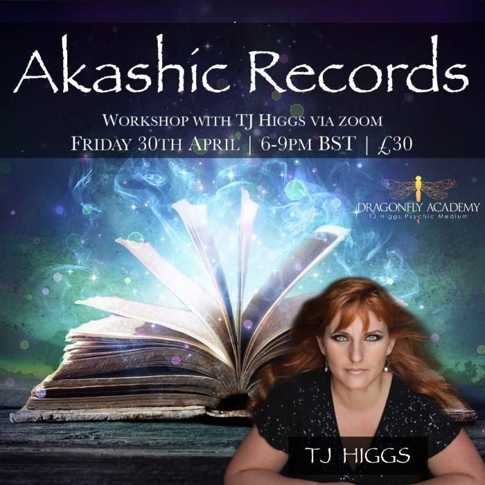 TJ Higgs - Akashic Records Online Workshop - Friday 30th April - 6PM - 9PM