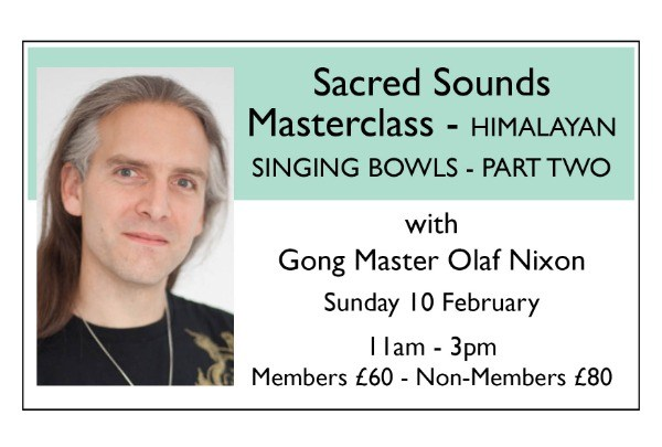 Sacred Sound Master Class HIMALAYAN SINGING BOWLS - PART TWO