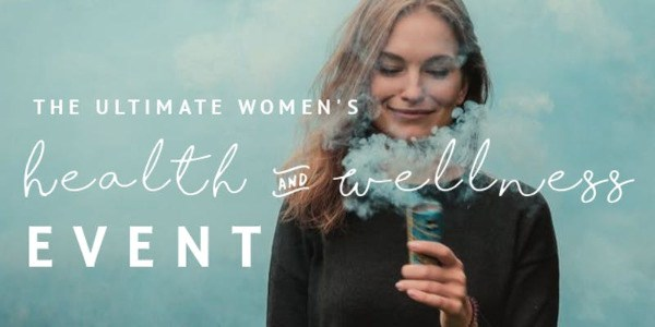 The Ultimate Women's Health & Wellness Event