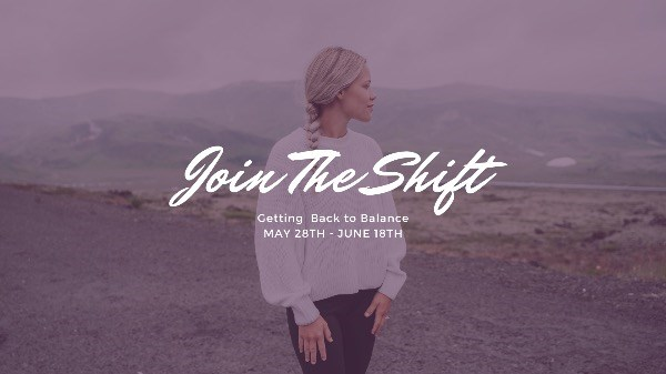 THE SHIFT: Back to Balance