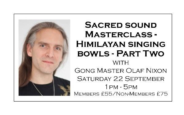 Sacred Sound Master Class - Himalayan Singing Bowls - Part Two