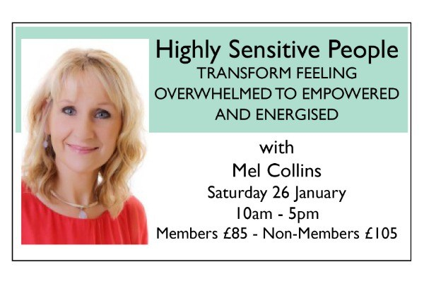 Highly Sensitive People - TRANSFORM FEELING OVERWHELMED TO EMPOWERED AND ENERGISED